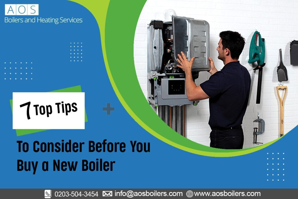 7 Top Tips To Consider Before You Buy a New Boiler